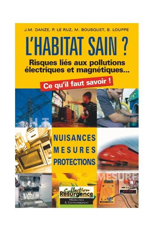 l-habitat-sain-risque-lie-aux-pollutions-electriques-et-mangnetiques